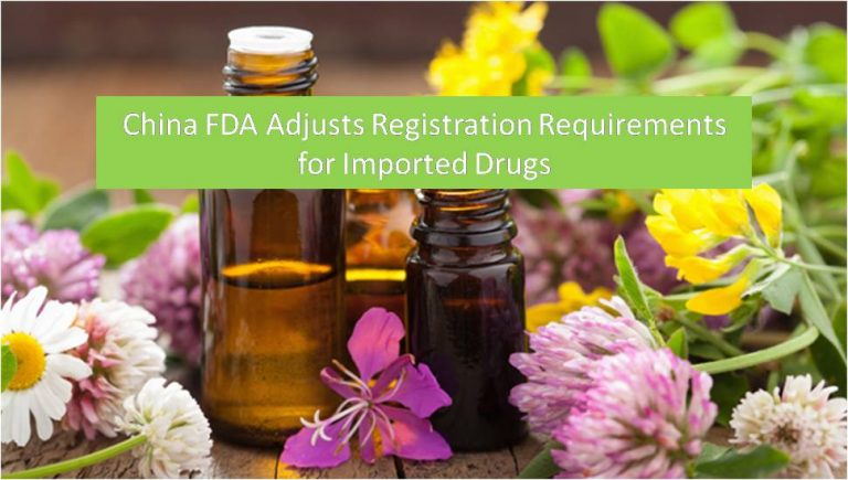 China FDA Adjusts Registration Requirements for Imported Drugs