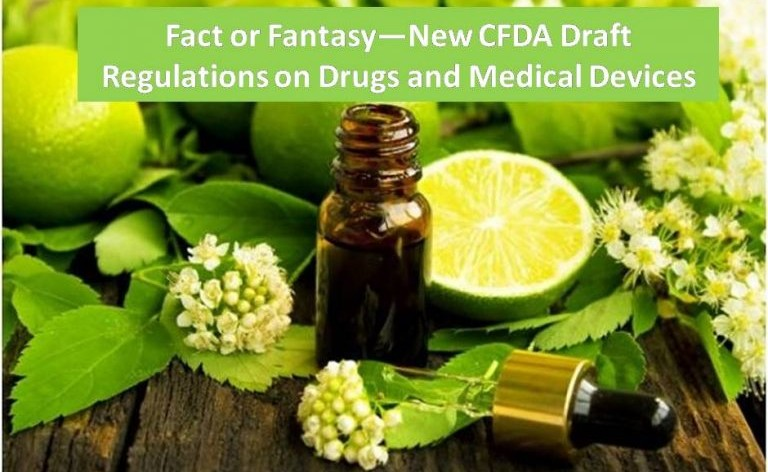 Fact or Fantasy—New CFDA Draft Regulations on Drugs and Medical Devices