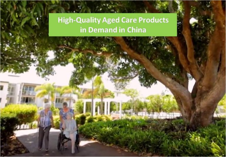High-Quality Aged Care Products in Demand in China